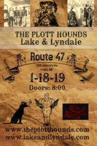 The Plott Hounds w/Lake & Lyndale - Route 47