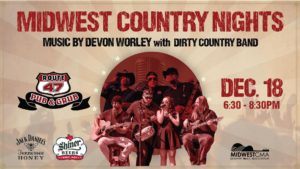 Midwest Country Nights Devon Worley w/Dirty Country Band