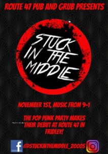 Stuck in the Middle @ Route 47 Pub & Grub