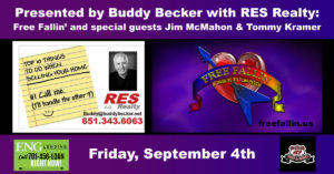 Buddy Becker with RES Realty presents Free Fallin' with Special Guests Jim McMahon & Tommy Kramer