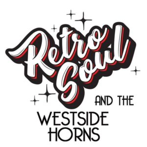 Retro Soul & the Westside Horns