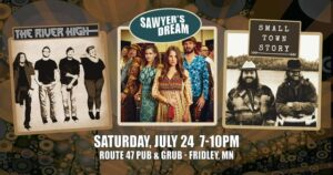 MN Original Music Showcase with The River High, Sawyer's Dream, and Small Town Story @ Route 47 Pub & Grub